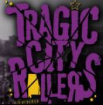 The Tragic City Rollers coupon codes